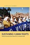 Sustaining Human Rights: Women and Argentine Human Rights Orgnaizations