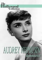 Hollywood Collection: Hepburn, Audrey - Remembered [DVD] [Import]