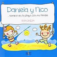 Daniela y Nico. Verano en la playa con mi familia