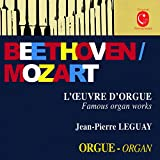 Beethoven & Mozart: Famous Organ Works