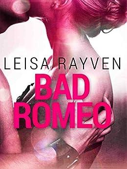 Bad Romeo: Starcrossed 1 by [Rayven, Leisa]