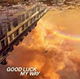 GOOD LUCK MY WAY