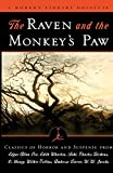 The Raven and the Monkey's Paw: Classics of Horror and Suspense from the Modern Library (Modern Library (Paperback))