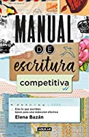 Manual de escritura competitiva / Manual for a Competitive Writing Style