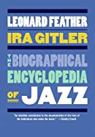 The Biographical Encyclopedia of Jazz by Unknown(2007-04-01)