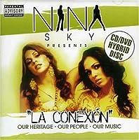 Presents La Conexion by Nina Sky