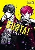 BUSTA!(1)<BUSTA!> (角川コミックス・エース)