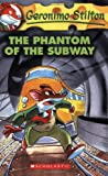 The Phantom of the Subway (Geronimo Stilton)