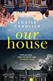 Our House: The Sunday Times bestseller everyone's talking about (English Edition)