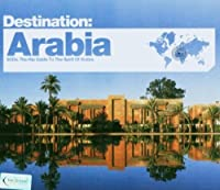 Destination: Arabia by Destination