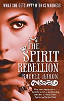 Spirit Rebellion (Legend of Eli Monpress)
