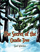 The Secret of the Candle Tree