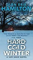 Hard Cold Winter: A Van Shaw Novel (Van Shaw Novels)