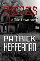 Pieces: A Mike Lowe Novel