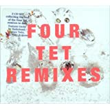 Four Tet Remixes