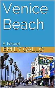 Venice Beach: A Novel by [Gallo, Emily]