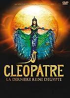 Cleopatre - La Dernier E Reine D Egypte [DVD]