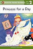 Princess for a Day (All Aboard Reading (Pb))