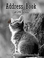 Address Book with tabs: Large print address book with tabs for keeping track of Name , Address , Phone numbers & Email (8.5x11) : Cover for cat lovers 4