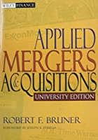Applied Mergers and Acquisitions University Edition with Student Workbook Set (Wiley Finance)