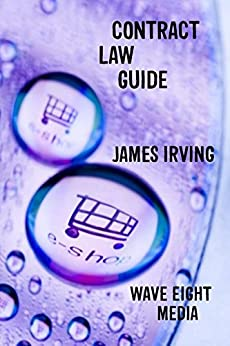 Contract Law Guide (Australia) by [Irving, James]