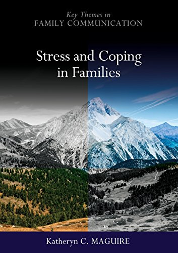 Download Stress and Coping in Families (Key Themes in Family Communication) 0745650759