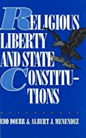 Religious Liberty and State Constitutions