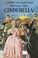 Well-loved Tales Cinderella (Ladybird Easy Reading)