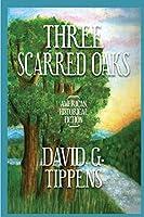 Three Scarred Oaks