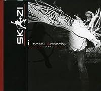 Total Anarchy by Skazi (2007-03-06)