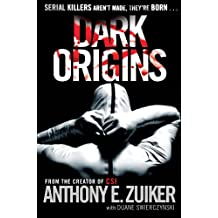 Dark Origins: Level 26: Book One (Level 26 Thriller)