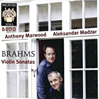 Brahms: Violin Sonatas 1-3 by Anthony Marwood (violin)