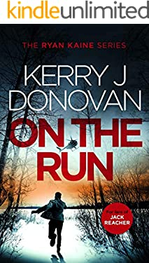 On the Run: Book 1 in the Ryan Kaine series