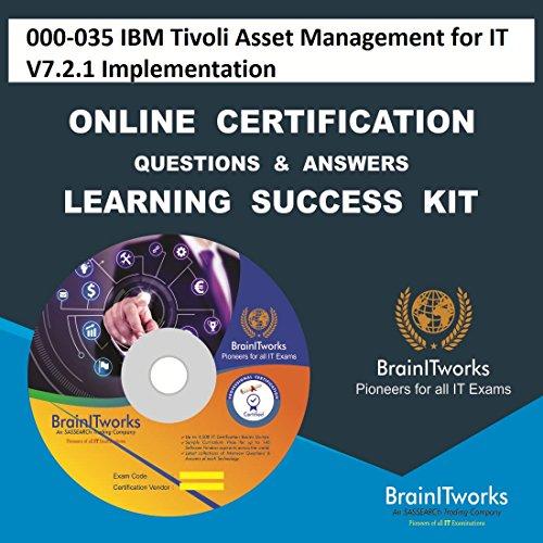 000-035 IBM Tivoli Asset Management for IT V7.2.1 Implementation Online Certification Learning Made Easy