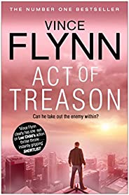 Act of Treason (The Mitch Rapp Series Book 9)