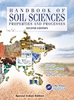 Handbook of Soil Sciences: Properties and Processes, Second edition, 2nd edition [Special Indian Edition/ Reprint Year : 2020]