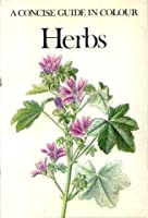 Herbs (Concise Guides in Colour)