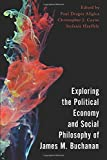 Exploring the Political Economy and Social Philosophy of James M. Buchanan (Economy, Polity, and Society)