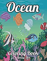 Ocean: Beautiful Coloring Book Coral Reefs and Stunning Ocean Life and Landscapes