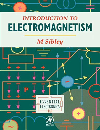 Download Introduction to Electromagnetism (Essential Electronics Series) 0340645954