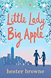 Little Lady, Big Apple: the perfect laugh-out-loud summer read (The Little Lady Agency) (English Edition)