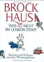Brockhaus! Was So Nicht Im Lexikon Steht