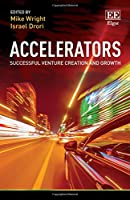 Accelerators: Successful Venture Creation and Growth