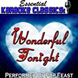 Wonderful Tonight (Originally Performed By Eric Clapton) [Karaoke Version]