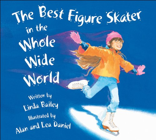 The Best Figure Skater in the Whole Wide Word