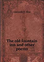 The Old Fountain Inn and Other Poems