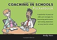 Coaching in Schools Pocketbook (Teachers' Pocketbooks)