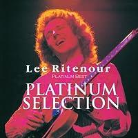 <PLATINUM BEST ~PLATINUM SELECTION~> LEE RITENOUR