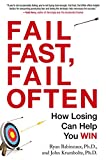 Fail Fast, Fail Often: How Losing Can Help You Win 画像