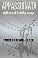 Appassionata: Eight Notes of the Bridge Passage: Eight Notes of the Bridge Passage